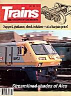 Trains, vol. 43, n° 9 - July 1983 by David…