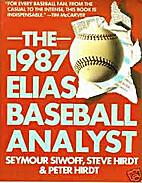 THE 1987 ELIAS BASEBALL ANALYST by Seymour;…
