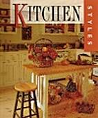 Kitchen Styles by Allison Murray Morris