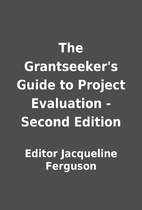 The Grantseeker's Guide to Project…