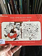 The Speckled Hen by Adapted by Harve Zemach