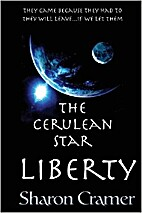 The Cerulean Star: LIBERTY by Sharon Cramer