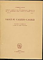 Saggi su Galileo Galilei vol. 3 tomo 2 by…