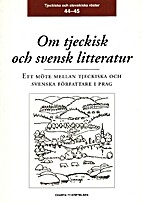 Om tjeckisk och svensk litteratur by…