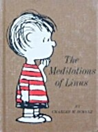 The Meditations of Linus by Charles M.…
