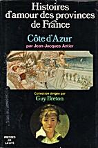 Histoires d'amour des provinces de France,…