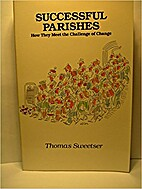 Successful Parishes : How They Meet the…