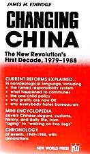 Changing China : the new revolution's first…