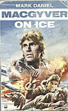 McGyver on Ice-TV by Mark Daniel