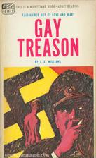 Gay treason by J. X. Williams