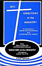 2011 Directory of the Ministry: A Yearbook…