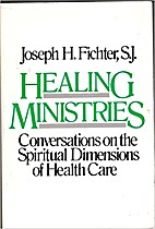 Healing Ministries: Conversations on the…