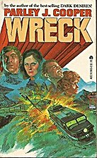 Wreck by Parley J. Cooper