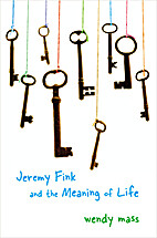 Jeremy Fink and the Meaning of Life by Wendy…