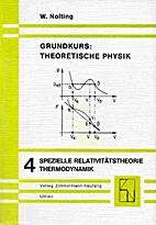 Grundkurs: theoretische Physik 4, Spezielle…