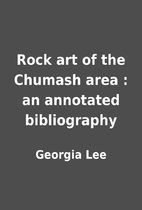 Rock art of the Chumash area : an annotated…