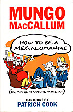 How to be a Megalomaniac, or, Advice to a…
