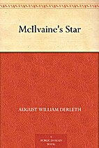 McIlvaine's Star by August William…