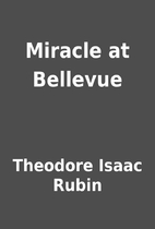 Miracle at Bellevue by Theodore Isaac Rubin