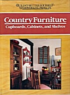 Country Furniture : Cupboards, Cabinets, and…