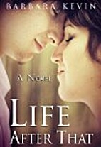 Life After That: A Novel (Contemporary…