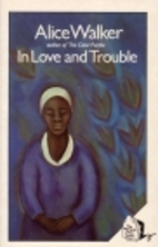 In Love & Trouble: Stories of Black Women by…