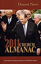 Deseret News 2011 Church Almanac by Deseret…
