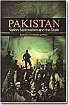 Pakistan ; Nation, Nationalism and the State…