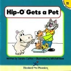 Hip-O Gets a Pet (Hooked on Phonics, Book…