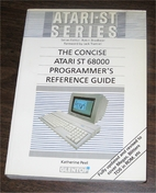 The Concise Atari ST reference guide (Atari…
