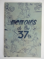 Memoirs of the 37th; A Concise History of a…