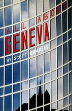 All about Geneva by Scott Charles