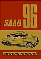 Saab 96 owner's manual by Svenska Aeroplan…