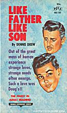 Like Father, Like Son by Dennis Drew