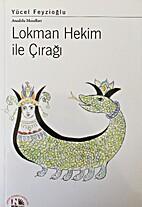 Lokman Hekim ile Ciragi by Yücel Feyzioglu