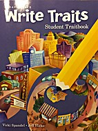 Great Source: Write Traits, Student…