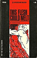 This flesh could melt by Douglas Dean
