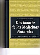 Diccionario De Las Medicinas Naturales.…