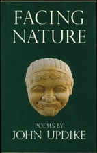 Facing Nature: Poems by John Updike
