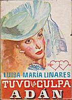 Tuvo la culpa Adán by Luisa-María Linares