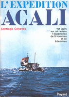 The Acali experiment: Five men and six women…