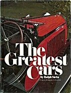 The Greatest Cars by Ralph Stein