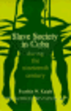 Slave Society in Cuba During the Nineteenth…