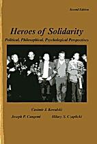 Heroes of Solidarity: Political,…