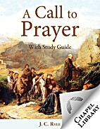 A Call to Prayer - with Study Guide (Chapel…