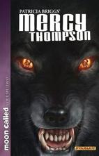 Patricia Briggs' Mercy Thompson - Moon…