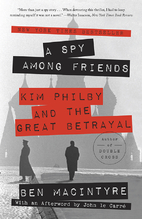 A Spy Among Friends: Kim Philby and the…