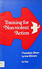 Training for non-violent action by Theodore…