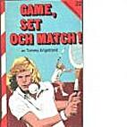 Game, set och match! by Tommy Engstrand