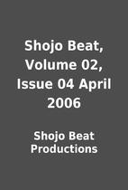 Shojo Beat, Volume 02, Issue 04 April 2006…